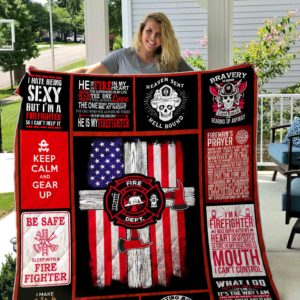 Firefighter Keep Calm And Gear Up Quilt Blanket Great Customized Gifts For Birthday Christmas Thanksgiving Perfect Gifts For Firefighter