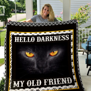 Black Cat Darkness My Old Friend Quilt Blanket Great Customized Gifts For Birthday Christmas Thanksgiving Perfect Gifts For Cat Lover