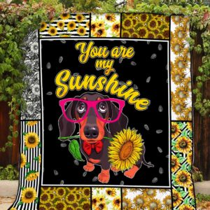 Dachshund Sunflower You Are My Sunshine Quilt Blanket Great Customized Blanket Gifts For Birthday Christmas Thanksgiving