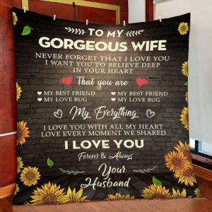 Personalized Sunflower To My Gorgeous Wife From Husband I Love You With All My Heart Quilt Blanket Great Customized Gifts For Birthday Christmas Thanksgiving Wedding Valentine's Day Perfect Gifts For Sunflower Lover