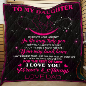 Personalized To My Daughter From Dad Promise To Love You Quilt Blanket Great Customized Gifts For Birthday Christmas Thanksgiving Perfect Gifts For Daughter