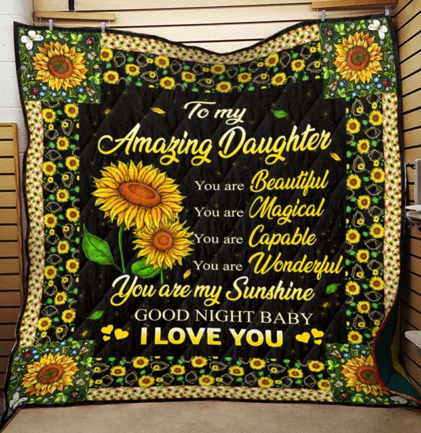 Personalized To My Amazing Daughter From Parents You Are Magical You Are Capable Quilt Blanket Great Customized Gifts For Birthday Christmas Thanksgiving Perfect Gifts For Sunflower Lover