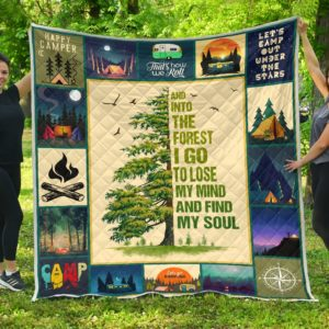 Camping And Into The Forest I Go To Lose My Mind And Find My Soul Quilt Blanket Great Customized Blanket Gifts For Birthday Christmas Thanksgiving