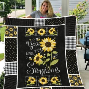 Sunflower You Are My Sunshine Sunflower Pattern Quilt Blanket Great Customized Gifts For Birthday Christmas Thanksgiving Perfect Gifts For Sunflower Lover
