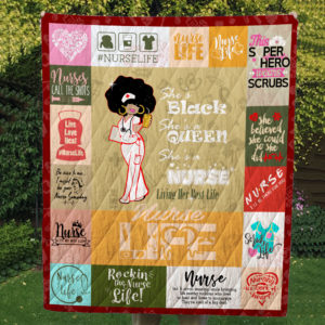 She's Black She's A Queen She's A Nurse Living Her Best Life Quilt Blanket Great Customized Blanket Gifts For Birthday Christmas Thanksgiving