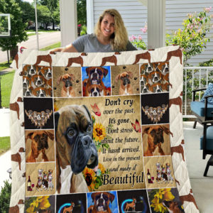 Boxer Live In The Present And Make It Beautiful Quilt Blanket Great Customized Blanket Gifts For Birthday Christmas Thanksgiving