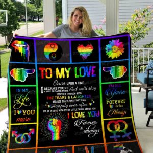 Personalized Lgbt To My Love I Became Yours And You Became Mine Quilt Blanket Great Customized Blanket Gifts For Birthday Christmas Thanksgiving
