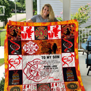 Personalized Firefighter Family To My Son Quilt Blanket From Mom Love You For The Rest Of Mine  Great Customized Blanket Gifts For Birthday Christmas Thanksgiving