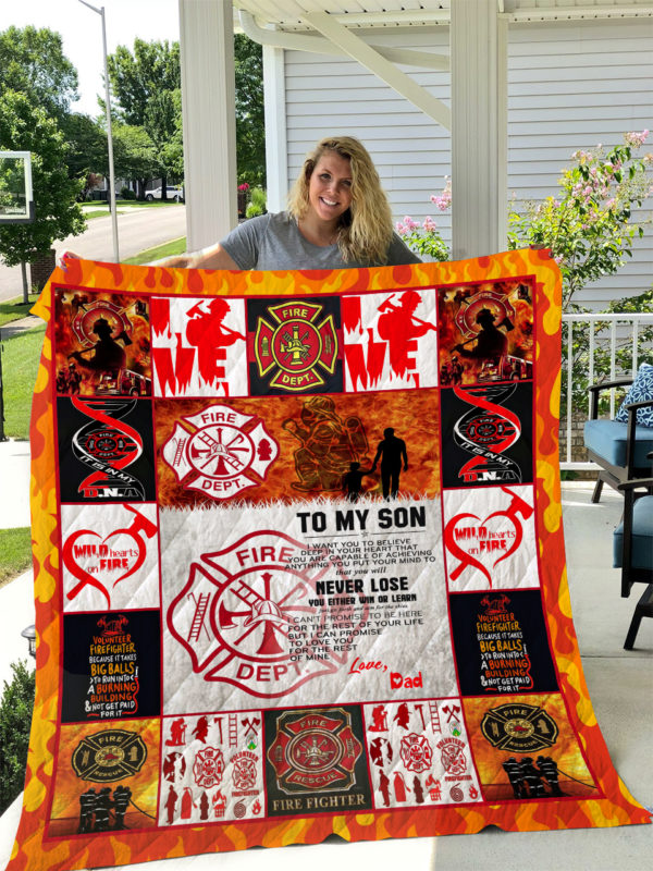 Personalized Firefighter Family To My Son Quilt Blanket From Dad I Want You To Believe Deep In Your Heart Great Customized Blanket Gifts For Birthday Christmas Thanksgiving