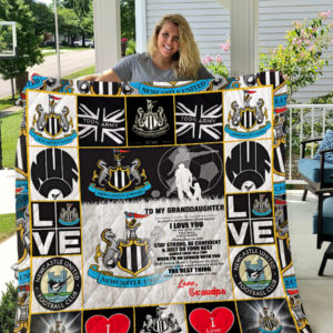 Personalized Newcastle United F.C To My Granddaughter From Grandpa Remember How Much I Love You Quilt Blanket Great Customized Gifts For Birthday Christmas Thanksgiving Perfect Gifts For Soccer Lover