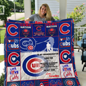Chicago Cubs To My Granddaughter From Grandpa Stay Strong Be Confident Quilt Blanket Great Customized Gifts For Birthday Christmas Thanksgiving Perfect Gifts For Baseball Lover