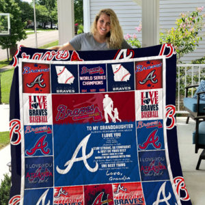 Personalized Atlanta Braves To My Granddaughter From Grandpa Live Love Braves Baseball Quilt Blanket Great Customized Gifts For Birthday Christmas Thanksgiving Perfect Gifts For Baseball Lover