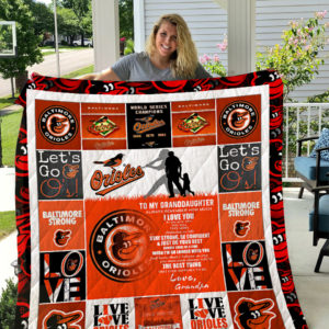 Personalized Baltimore Orioles To My Granddaughter From Grandpa Always Will Be The Best Thing Quilt Blanket Great Customized Gifts For Birthday Christmas Thanksgiving Perfect Gifts For Baltimore Orioles Lover