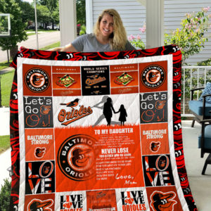 Baltimore Orioles – To My Daughter – Love Mom Quilt Blanket