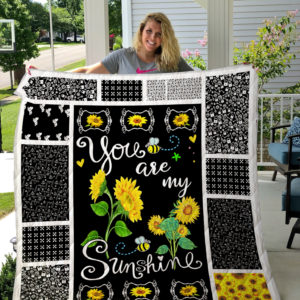 Sunflower Pattern You Are My Sunshine Quilt Blanket Great Customized Gifts For Birthday Christmas Thanksgiving Perfect Gifts For Sunflower Lover