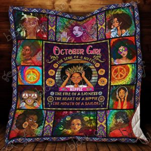 October Girl The Soul Of A Witch The Heart Of A Hippie Quilt Blanket Great Customized Blanket Gifts For Birthday Christmas Thanksgiving