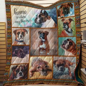 Home Is Where My Boxer Is Quilt Blanket Great Customized Blanket Gifts For Birthday Christmas Thanksgiving