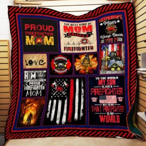 Firefighter The Best Kind Of Mom Raises A Firefighter Quilt Blanket Great Customized Blanket Gifts For Birthday Christmas Thanksgiving