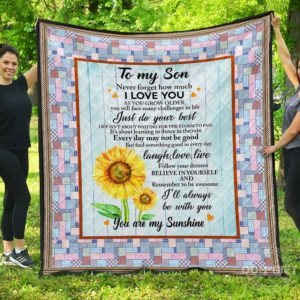 Personalized Sunflower To My Son From Parent Always Be With You Quilt Blanket Great Customized Gifts For Birthday Christmas Thanksgiving Perfect Gifts For Sunflower Lover