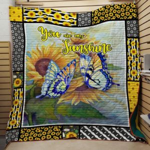 You Are My Sunshine Monarch Butterfly Quilt Blanket Great Customized Gifts For Birthday Christmas Thanksgiving Perfect Gifts For Sunflower Lover