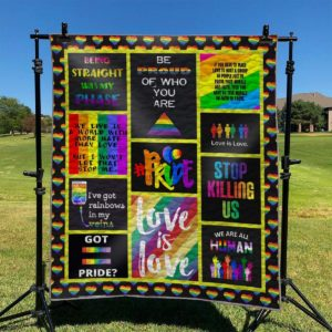 Lgbt Pride Be Proud Of Who You Are Quilt Blanket Great Customized Blanket Gifts For Birthday Christmas Thanksgiving