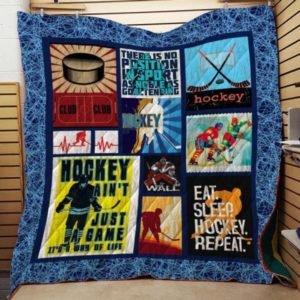 Ice Hockey Ain't Just A Game It's A Way Of Life Quilt Blanket Great Customized Gifts For Birthday Christmas Thanksgiving Perfect Gifts For Ice Hockey Lover