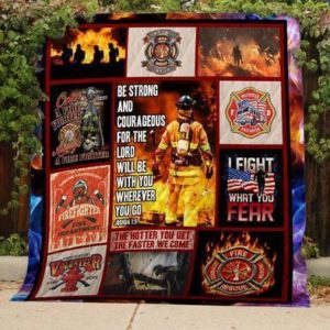 Firefighter The Lord Will Be With You Quilt Blanket Great Customized Gifts For Birthday Christmas Thanksgiving Perfect Gifts For Firefighter Lover