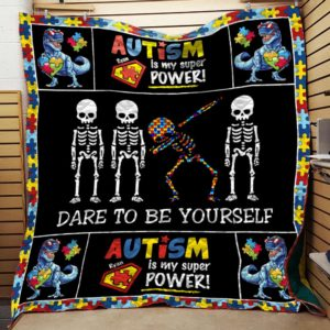Dare To Be Yourself Autism Quilt Blanket