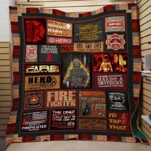Firefighter You Are Making A Differrence Everyday Quilt Blanket Great Customized Gifts For Birthday Christmas Thanksgiving Perfect Gifts For Firefighter Lover