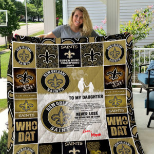 New Orleans Saints – To My Daughter – Love Mom Quilt Blanket