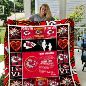 Kansas City Chiefs – To My Daughter – Love Mom Quilt Blanket