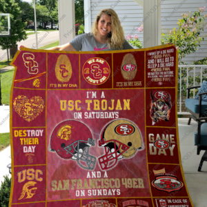 I'm A Usc Trojans On Saturdays And A San Francisco 49ers On Sundays Quilt Blanket Great Customized Blanket Gifts For Birthday Christmas Thanksgiving