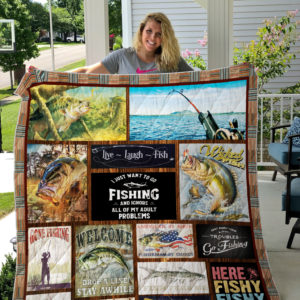 Fishing Drop A Line Stay Awhile Quilt Blanket Great Customized Gifts For Birthday Christmas Thanksgiving Perfect Gifts For Fishing Lover