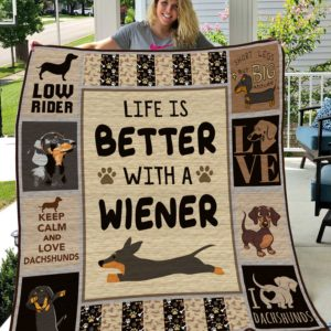 Life Is Better With A Wiener-Dachshund-Quilt-Blanket