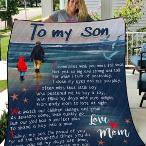 Personalized To My Son Quilt Blanket From Mom We Watch Our Children Change And Grow Great Customized Blanket Gifts For Birthday Christmas Thanksgiving