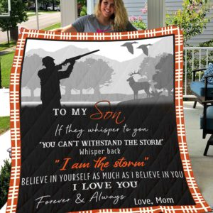 Personalized Hunting To My Son From Mom If They Whisper To You Quilt Blanket Great Customized Gifts For Birthday Christmas Thanksgiving Perfect Gifts For Hunting Lover