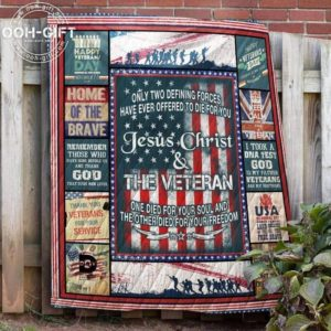Jesus Christ And Veteran Once Died For Your Soul Quilt Blanket Great Customized Gifts For Birthday Christmas Thanksgiving Perfect Gifts For Veteran Lover