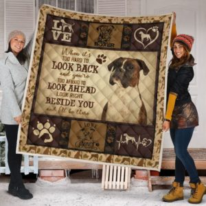 Boxer Look Right Beside You And I'll Be There Quilt Blanket Great Customized Blanket Gifts For Birthday Christmas Thanksgiving