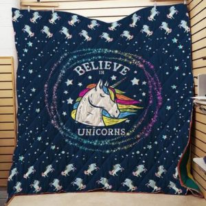 Believe In Unicorns Quilt Blanket Great Customized Gifts For Birthday Christmas Thanksgiving Perfect Gifts For Unicorn Lover