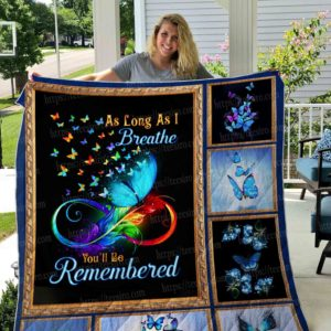 Butterfly You'll Be Remember Quilt Blanket Great Customized Gifts For Birthday Christmas Thanksgiving Perfect Gifts For Butterfly Lover