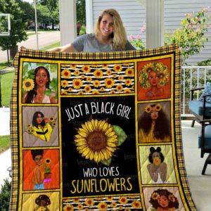 Sunflowers Just A Black Girl Who Loves Sunflowers Quilt Blanket Great Customized Gifts For Birthday Christmas Thanksgiving Perfect Gifts For Sunflower Lover