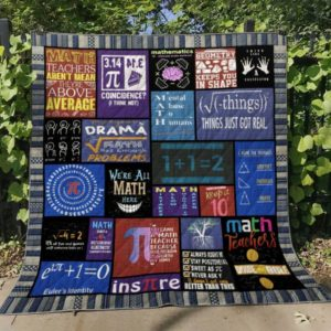 Teacher Geometry Keeps You In Shape Quilt Blanket Great Customized Blanket Gifts For Birthday Christmas Thanksgiving