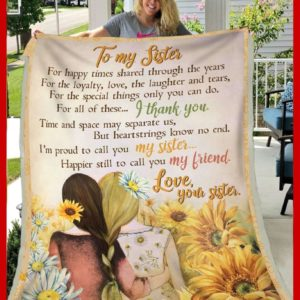 Personalized To My Sister For All Of These I Thank You Quilt Blanket Great Customized Gifts For Birthday Christmas Thanksgiving Perfect Gifts For Sisters