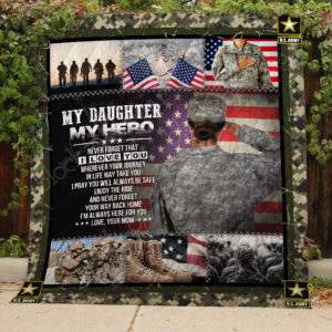 Personalized Us Army To My Daughter From Mom My Hero Never Forget That I Love You Quilt Blanket Great Customized Gifts For Birthday Christmas Thanksgiving Perfect Gifts For Us Army
