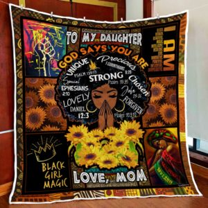 Personalized Black To My Daughter From Mom God Says You Are Quilt Blanket Great Customized Gifts For Birthday Christmas Thanksgiving