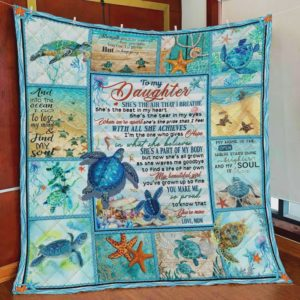 Personalized Turtle To My Daughter Quilt Blanket From Mom You Make Me So Proud To Know That You're Mine Great Customized Blanket Gifts For Birthday Christmas Thanksgiving