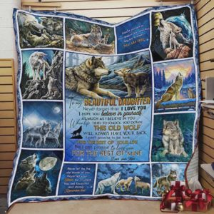 Personalized Wolf To My Beautiful Daughter Quilt Blanket From Mom Never Forget That I Love You Great Customized Blanket Gifts For Birthday Christmas Thanksgiving