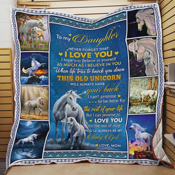 Personalized Unicorn To My Daughter Quilt Blanket From Mom Never Forget That I Love You Great Customized Blanket Gifts For Birthday Christmas Thanksgiving