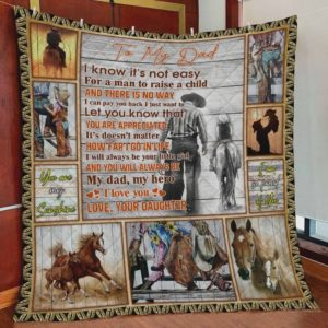 Personalized Horse To My Dad Quilt Blanket From Daughter You Will Always Be My Dad My Hero Great Customized Blanket Gifts For Birthday Christmas Thanksgiving Father's Day