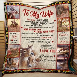Personalized Deer To My Wife From Husband I Love You Forever And Always Quilt Blanket Great Customized Gifts For Birthday Christmas Thanksgiving Wedding Valentine's Day